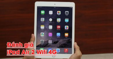 Đánh giá iPad Air 2 wifi 4G