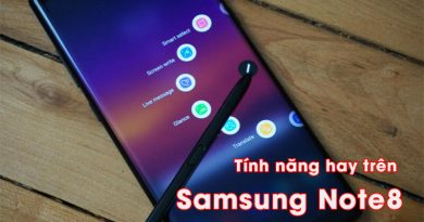 Tính năng hay trên Samsung Galaxy Note 8