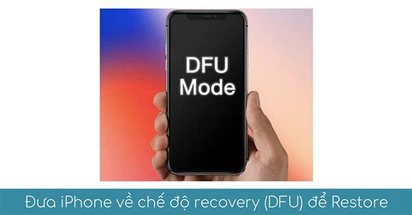 Đưa iPhone về chế độ khôi phục thiết bị Recovery Mode