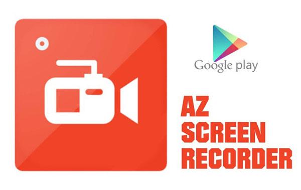 Ứng dụng quay màn hình AZ Screen Recorder